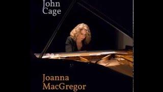 Joanna MacGregor plays John Cage: The Perilous Night no.6