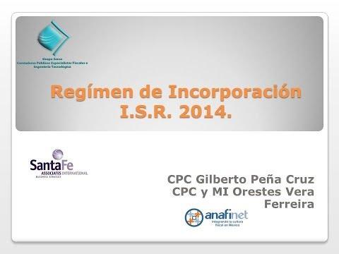 Régimen de Incorporación I.S.R. 2014