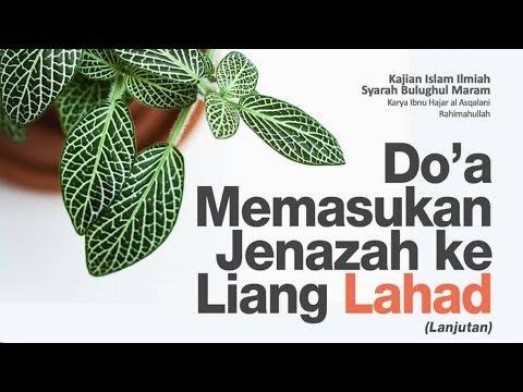 Do'a Memasukkan Jenazah Ke Liang Lahad – Ustadz Abu Haidar As-Sundawy حفظه الله
