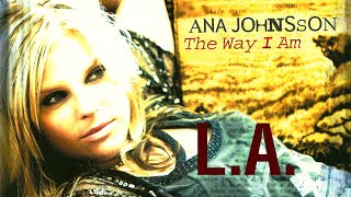 Watch Ana Johnsson LA video