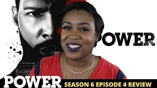 Power Season 6 Episode 4 Review