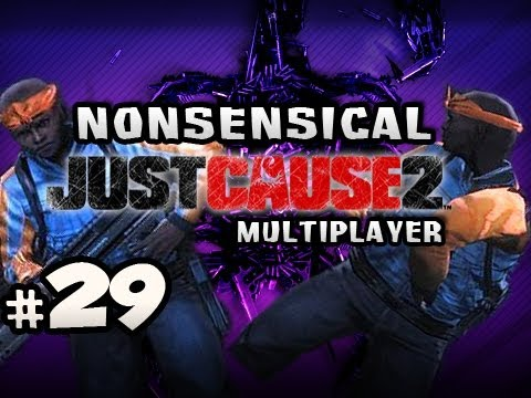 TRYING NEW THINGS - Nonsensical Just Cause 2 Multiplayer w/Nova & Dan Ep.29