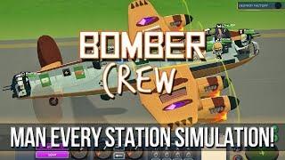 Bomber Crew - Man Every Station Simulation!