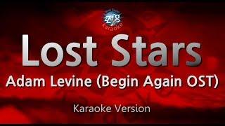 Adam Levine-Lost Stars (Begin Again OST) (Melody) (Karaoke Version) [ZZang KARAOKE]