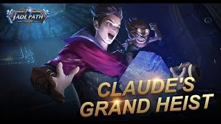 Mobile Legends: Bang Bang! Claude's Grand Heist Event Spotlight