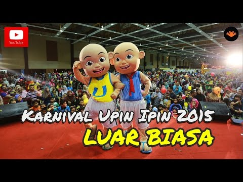 Karnival Upin Ipin 2015 - Upin & Ipin Luar Biasa Versi Karnival [OFFICIAL VIDEO]
