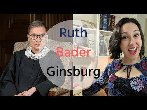 Ruth Bader Ginsburg | Supreme Court Justice And Hero