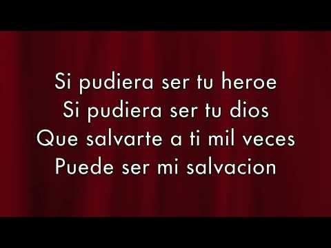 Enrique Iglesias - Heroe Lyrics (español) video