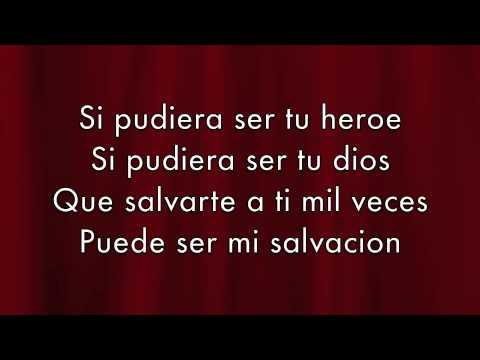 Enrique Iglesias - Heroe Lyrics (Español)