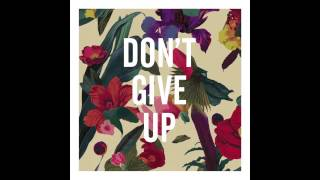 Washed Out - Don39t Give Up