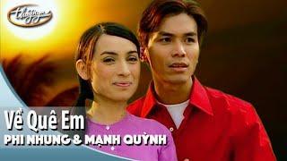 Phi Nhung & Mạnh Quỳnh - Về Quê Em 1 (Full Program)