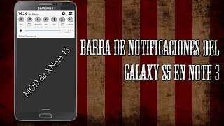 Barra de Notificaciones del Galaxy S5 en Note 3 - MODs