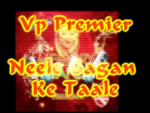 Vp Premier - Neele Gagan Ke Taale Remix - Memory Lane 2