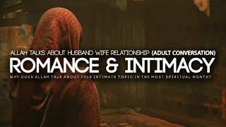 Allah Talks About Romance & Intimacy in Ramadan (Adult Conversation)