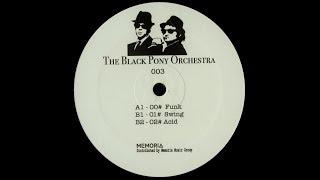 The Black Pony Orchestra - 00# Funk