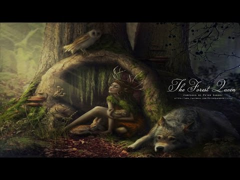 Celtic Fantasy Music - The Forest Queen