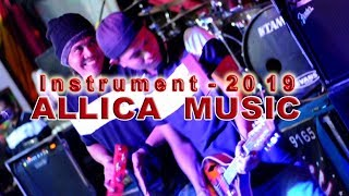 ALLICA MUSIC  Instrument 2019