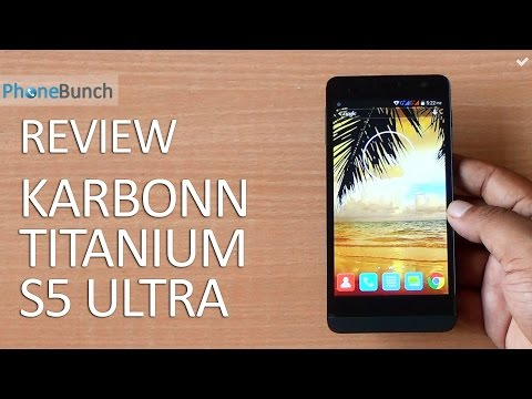 Karbonn Titanium S5 Ultra Review
