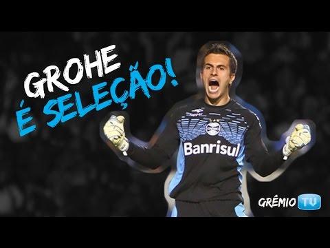 Marcelo Grohe é Seleção | GRÊMIO TV