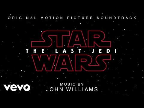 John Williams - The Last Jedi (From