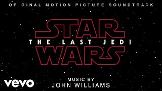 "John Williams - The Last Jedi (From ""Star Wars: The Last Jedi""/Audio Only)"
