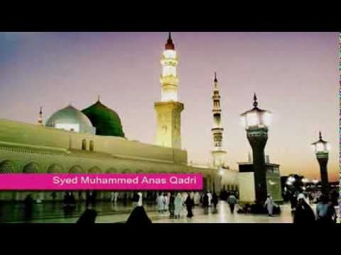 Balaghal Ula Bi Kamali Hi Recite Beautifully By Syed Muhammed...