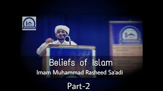 Beliefs of Islam | Part 2 | Imam Muhammad Rasheed Sa'adi (Beary Language)