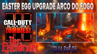 COD-Bo3-Zombies- Der Eisendrache Ep#05 - EASTER EGG ARCO DO FOGO (UPGRADE) MODO  FÁCIL