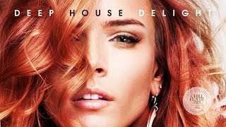 Deep House Delight | New & Best Deep House - Chill Out Mix - HD