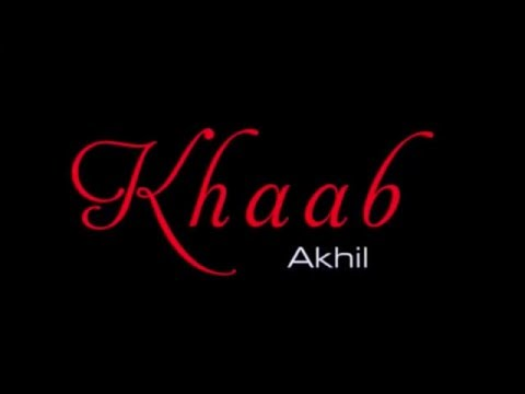 KHAAB - AKHIL LYRICS WITH MEANING
