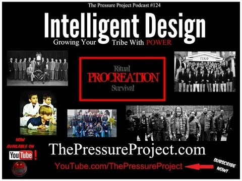 The Pressure Project Podcast #124: INTELLIGENT DESIGN - GROWING YOUR TRIBE WITH POWER