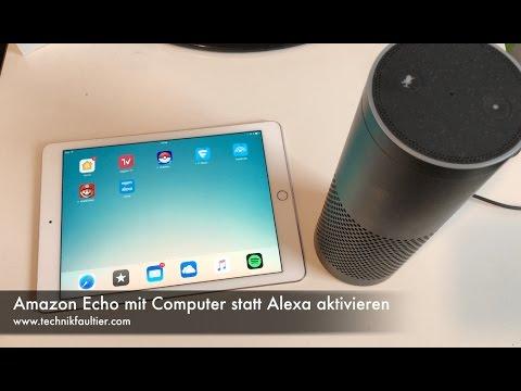 Amazon Echo mit Computer statt Alexa aktivieren