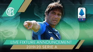 LIVE on INTER TV | 2019/20 SERIE A TIM FIXTURE ANNOUNCEMENT 📆⚫🔵