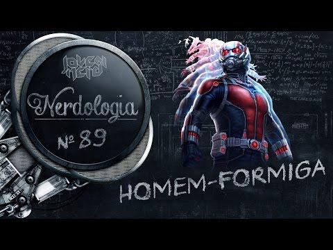 Homem-Formiga | Nerdologia