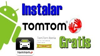Como Instalar Tom Tom Iberia en tu Movil con Android