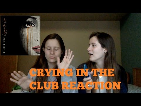 CRYING IN THE CLUB- CAMILA CABELLO REACTION Audio