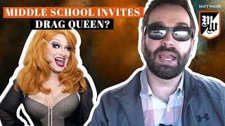 Middle School Invites Drag Queen For Career Day | The Matt Walsh Show Ep. 131