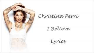 Watch Christina Perri I Believe video
