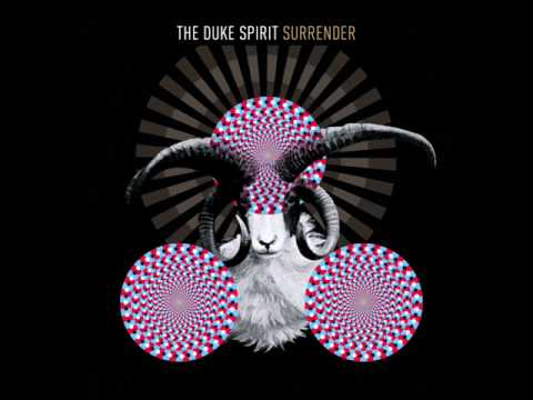 The Duke Spirit - Surrender (Audio)