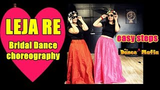 Leja Re Dhvani Bhanushali Bride Dance Wedding Dance Choreography
