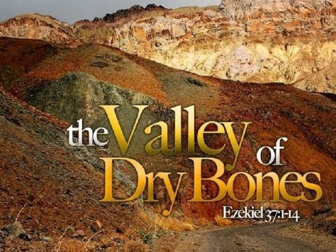 Valley of Dry Bones Images Iuic The Valley of Dry Bones