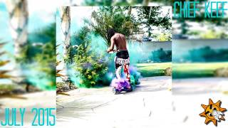 Chief Keef New Songs - July 2015♪