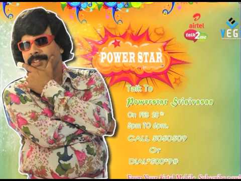 Powerstar Srinivasan on airtel mobile feb 28
