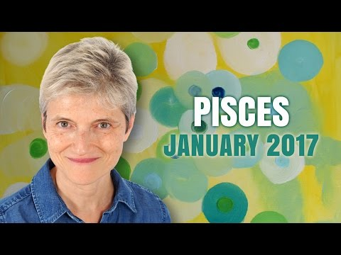PISCES JANUARY 2017 Astrology
