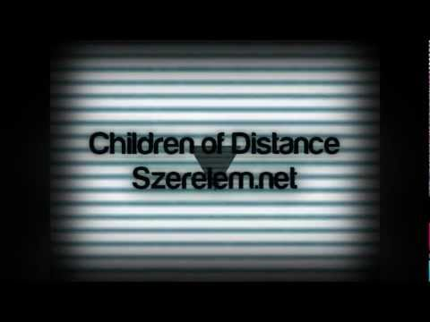 Children Of Distance - Szerelem.net