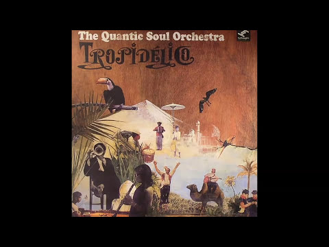HQ Full Album: Quantic Soul Orchestra - Tropidelico