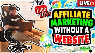 Affiliate Marketing Without A Website in 2018