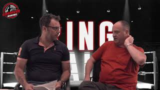 RING TALK - EPISODE 28 - GOODWIN BOXING - 13th JULY 2018