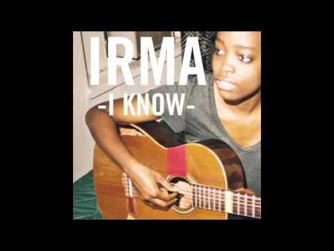 Скачать песню irma i know припев