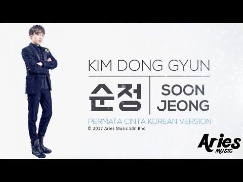 download lagu Kim Dong Gyun - 순정 Soon Jeong    Permata Cinta Korean Version gratis